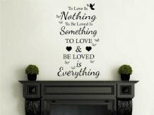 Wall Quote 'To Love Is Nothing...' Vinyl, Self Adhesive, Sticker, Decor, aRT
